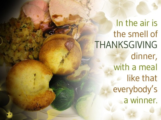 In the air is the smell of thanksgiving dinner